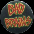 Placka 25 BAD BRAINS
