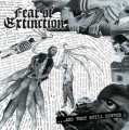 LP - FEAR OF EXTINCTION and they still suffer