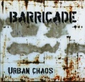 CD BARRICADE urban chaos