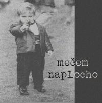 EP - MEČEM NAPLOCHO