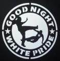 Zádovka GOOD NIGHT WHITE PRIDE