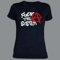 Tričko FUCK THE SYSTEM áčko dámské
