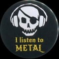 Placka 32 LISTEN TO METAL