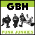 LP - G.B.H. punk junkies