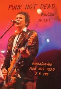 Kniha PUNK NOT DEAD dalších 25 let