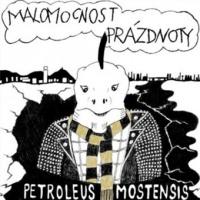 LP - MALOMOCNOST PRÁZDNOTY petroleus mostensis