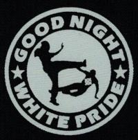 Nášivka GOOD NIGHT WHITE PRIDE