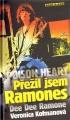 Kniha PŘEŽIL JSEM RAMONES poison heart
