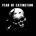 EP - FEAR OF EXTINCTION s/t