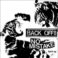 EP - BACK OFF!! / NO MISTAKE split
