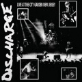 LP - DISCHARGE live at the city garden