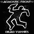 LP - AGNOSTIC FRONT dead yuppies