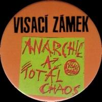 Placka 37 VISACÍ ZÁMEK anarchie a total chaos