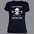 Tričko OLD PUNKS never die dámské
