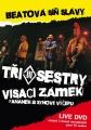 DVD TŘI SESTRY / VISACÍ ZÁMEK beatová síň slávy