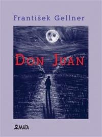 Kniha DON JUAN František Gellner