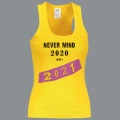 Tílko NEVER MIND 2020 dámské