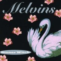 CD MELVINS stoner witch